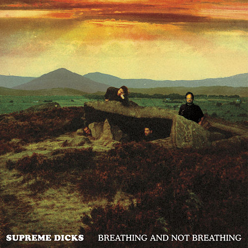 Breathing And Not Breathing by Supreme Dicks