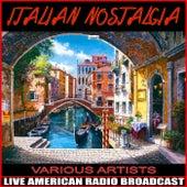 Italian Nostalgia von Various Artists