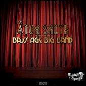 Bass Age Big Band by Atom Smith