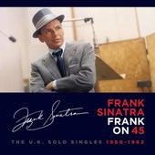 Frank on 45: The U.K. Solo Singles (1960-1962) by Frank Sinatra
