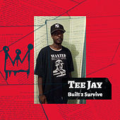Built 2 Survive von TeeJay