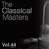 The Classical Masters, Vol. 44 by The Tchaikovsky Large Symphony Orchestra