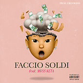 Faccio Soldi (feat. M¥SS KETA) by Mike Lennon