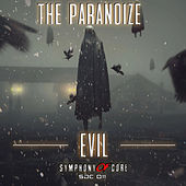 Evil by Paranoize