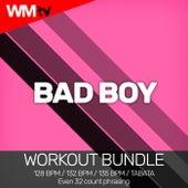Bad Boy (Workout Bundle / Even 32 Count Phrasing) de Workout Music Tv