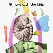 At home with the kids von Various Artists
