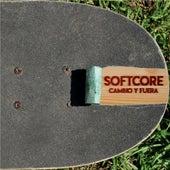 Cambio y Fuera by Softcore