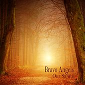 Our Salute von Bravo Angels