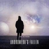 Andromeda's Fallen by Eric Heitmann