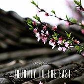 Journey to the East by Eric Heitmann
