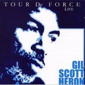 Tour De Force (Live) de Gil Scott-Heron