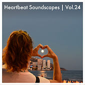 Heartbeat Soundscapes, Vol. 24 by Various Artists