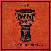 The Inner Drum Remixes de 2fox