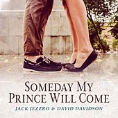 Someday My Prince Will Come de Jack Jezzro