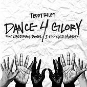 Dance 4 Glory by Teddy Riley
