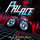 Rock and Roll Radio von Palace