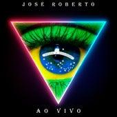 José Roberto (Ao Vivo) de José Roberto