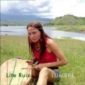 Lumbre de Lite Ruiz