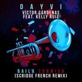 Baila Conmigo (Scridge French Remix) de Dayvi
