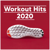 Workout Hits 2020 - Songs for your work out by Various Artists