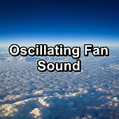 Oscillating Fan Sound by White Noise Babies