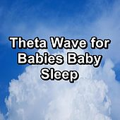 Theta Wave for Babies Baby Sleep by Brown Noise