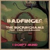 I Don't Mind by Badfinger