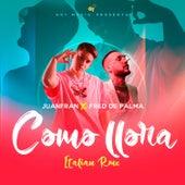 Como Llora (Italian Remix) de Juanfran