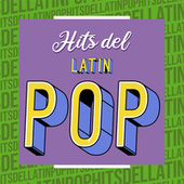 Hits del Latin Pop by Various Artists