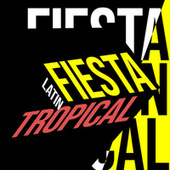 Fiesta Latin Tropical von Various Artists