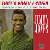 That's When I Cried by Jimmy Jones