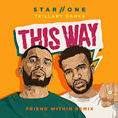 This Way (Friend Within Remix) de Star One