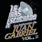 Lo Más Escuchado De Los Intérpretes De Juan Gabriel (Vol.2) by Various Artists