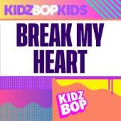 Break My Heart de KIDZ BOP Kids