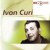 Bis - Cantores De Rádio de Ivon Curi