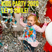 Kids Party 2020 - Let's smile! de Various Artists
