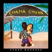 Forró Manhoso von Chama Chuva