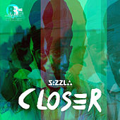 Closer by Sizzla