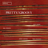 Pretty/Groovy (Expanded Edition) by Chet Baker