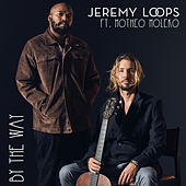 By The Way von Jeremy Loops