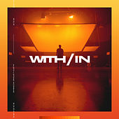With/In by Austin Stone Worship