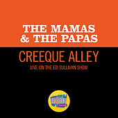 Creeque Alley (Live On The Ed Sullivan Show, June 11, 1967) von The Mamas & The Papas