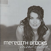 Deconstruction de Meredith Brooks
