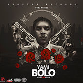 Yami Bolo by VYBZ Kartel