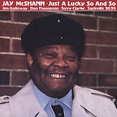 Just A Lucky So And So by Jay McShann
