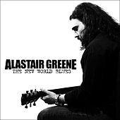 The New World Blues by Alastair Greene