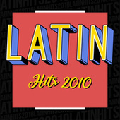Latin Hits 2010 von Various Artists