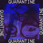 quarantine by Bea Miller