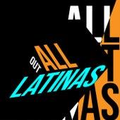 All Out Latinas de Various Artists