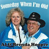 Someday When I'm Old by Al Hooper